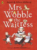 Mrs Wobble the Waitress