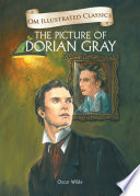 The Picture of Dorian Gray   Om Illustrated Classics