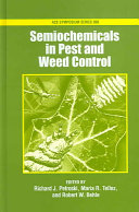 Semiochemicals in Pest and Weed Control Book