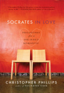 Socrates in Love  Philosophy for a Passionate Heart