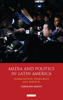 Media and Politics in Latin America