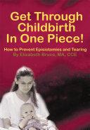 Get Through Childbirth in One Piece! Pdf/ePub eBook