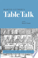 Martin Luther   s Table Talk Book