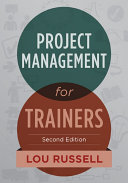 Project Management for Trainers, 2nd Edition Pdf