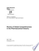 Review Of Global Competitiveness In The Pharmaceutical Industry Staff Research Study 25 Book PDF