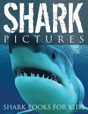 Shark Pictures  Shark Books for Kids