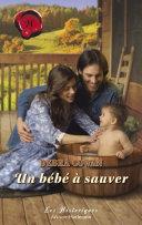 Un bébé à sauver (Harlequin Les Historiques)