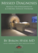 Missed Diagnoses Myalgic Encephalomyelitis & Chronic Fatigue Syndrome Second Edition