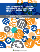 Effective Strategies To Develop Rural Health Workforce In Low and Middle Income Countries  LMICs