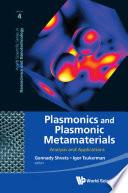 Plasmonics and Plasmonic Metamaterials