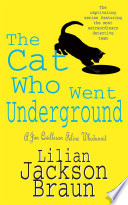 The Cat Who Went Underground  The Cat Who    Mysteries  Book 9  Book PDF