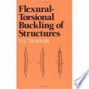 Flexural Torsional Buckling Of Structures Book PDF