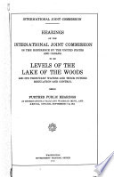 Hearings of the International Joint Commission on the Reference by the United States and Canada in Re Levels of the Lake of the Woods Book