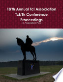 18'th Annual Tcl Association Tcl/Tk Conference Proceedings