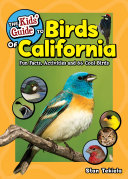 The Kids  Guide to Birds of California