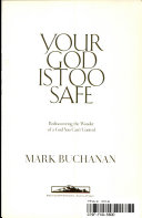 Your God Is Too Safe Book PDF
