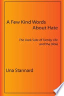 A Few Kind Words about Hate