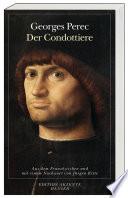 Der Condottiere  : Roman