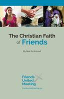 The Christian Faith Of Friends
