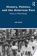 History  Politics  and the American Past
