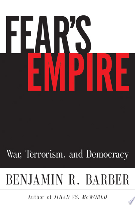 Fear s Empire  War  Terrorism  and Democracy