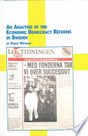 An Analysis of the Economic Democracy Reforms in Sweden