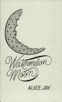Pdf Watermelon Moon
