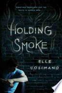 Holding Smoke Book PDF