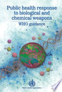 Public Health Response to Biological and Chemical Weapons