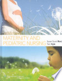 """Maternity and Pediatric Nursing"" by Susan Scott Ricci, Terri Kyle"