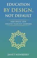 Education by Design, Not Default ebook