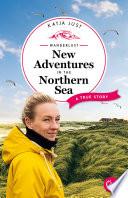 Wanderlust  New Adventures in the Northern Sea