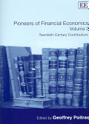 Pioneers of Financial Economics  Twentieth century contributions
