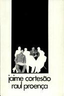 Jaime Cortesao Raul Proenca