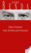 Der Verrat der Intellektuellen