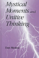 Mystical Moments and Unitive Thinking