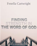 Finding Strength In The Word Of God