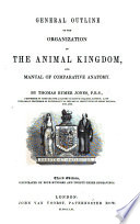 A General Outline Of The Animal Kingdom And Manual Of Comparative Anatomy Book PDF