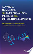 Advanced Numerical and Semi Analytical Methods for Differential Equations
