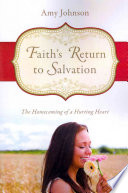 Faith S Return To Salvation