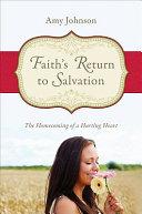 Faith's Return to Salvation