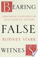 Bearing False Witness Book PDF