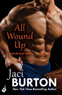 All Wound Up: Play-By-Play