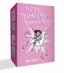 The Big Sparkly Box of Unicorn Magic: Phoebe and Her Unicorn Box Set