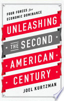 Unleashing the Second American Century Book