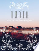 """""""North: How to Live Scandinavian"""" by Bronte Aurell"""