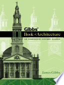 Gibbs Book Of Architecture