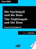 Die Nachtigall und die Rose - The Nightingale and the Rose