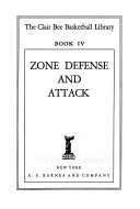 The Clair Bee Basketball Library: Zone defense and attack