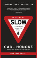 In Praise of Slow Book